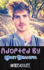 Adopted By Joey Graceffa by AndyBiersack4Lifee