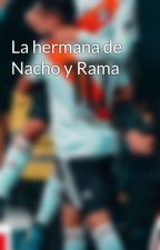 La hermana de Nacho y Rama by AriiDeCelli
