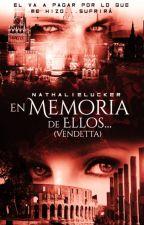 En Memoria de Ellos... (Vendetta) © #FWA2017 by PasionOscura