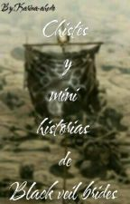 Chistes y mini historias de black veil brides by Karina-BvB