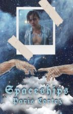 Spaceships |H.S| COMING SOON by ParisCortez