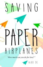 Saving Paper Airplanes by AixxDL