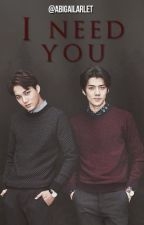 I Need You (Sehun Y Tú) by AbigailArleth