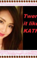 Twerk it like Kathryn by ARP_Kathryn