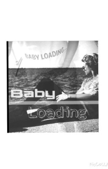 Baby loading -O.E-