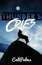 Thunder's Cries (BoyxBoy/MPREG) COMING SOON by CaliPalms