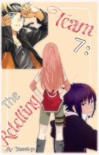 Team 7: The Retelling (Naruto FanFic) by ynastop