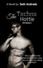 The Techno Hottie- B.H Series 1 by Unsethtled