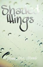 Shaded Wings by Nova_Star_Novels