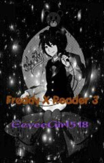 FNAF Human Freddy X Reader 3
