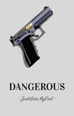 Dangerous (BoyxBoy) by JustLostMyCool