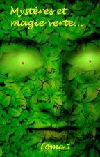 Les quatre éléments, Tome 1 : Mystères et Magie Verte by Devalou