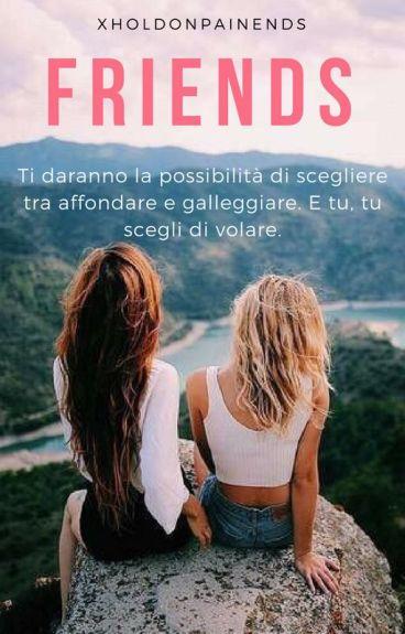 Friends.