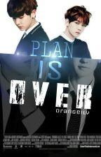 Plan is Over | ChanBaek by orangeily