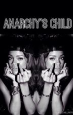Anarchys child - a sons of anarchy fanfic by Mxb123
