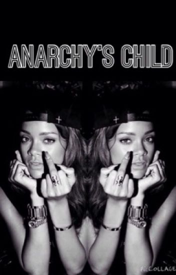 Anarchys child - a sons of anarchy fanfic