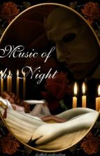 Music of the Night by fortheloveofwriting