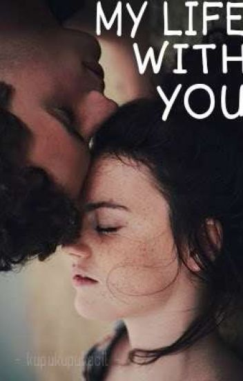 My Life With You [SLOW UPDATE]