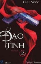 ĐẠO TÌNH - Chu Ngọc by KhunglongcoiCoi