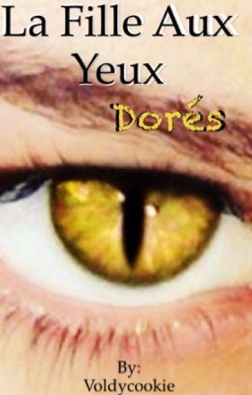 La fille aux yeux dorés
