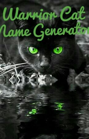Warrior Cat Name Generator - Bird Names - Wattpad