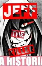 Jeff the Killer, la historia by KaruraNikiforov