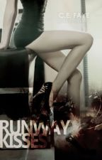 Runway Kisses .:Paused:. by CE_Faye