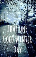 That One Cold Winter Day. by Rebel_Reject