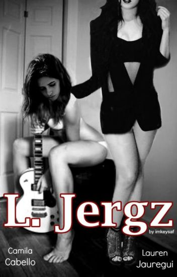 L. Jergz (Camren)
