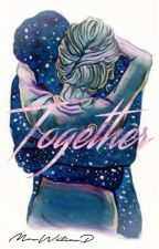 Together by MrsWatsonP