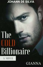 The Cold Billionaire by Gianna1014