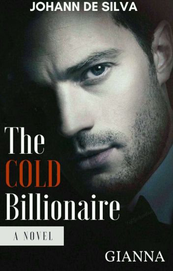The Cold Billionaire *Self-published