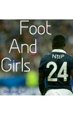 Foot & Girls // PGN by eloise_brl