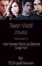 Teen Wolf (Stydia) #Wattys2015 by TCErgeErkovan