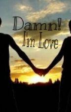 Damn! I'm Love by sitiamalia_