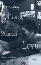 Crazy Stupid Love by BlavckWidow