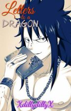 Letters To A Dragon {Gajevy}{Fairy Tail} by XdillydillyX