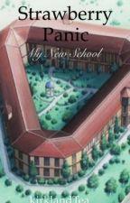 Strawberry Panic: My New School by kirklandTea