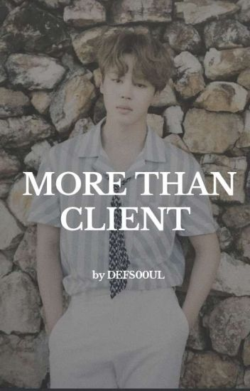 More than client  || ʜ.ᴍɪɴ ||「 Loѕpy 」