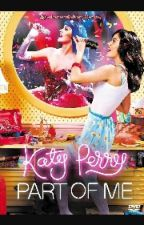 katy Perry : Part of me by nelsoncute123