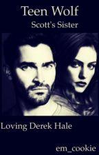 Teen Wolf- Scott's sister-loving Derek Hale by em_cookie