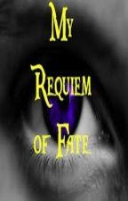 My Requiem of Fate ((On Hold)) by echosound