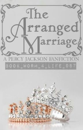 The Arranged Marriage (Percy Jackson Fanfiction) - One - Wattpad