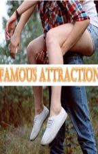 Famous Attraction (On Hold/Rewriting Soon) by AmyNatasha