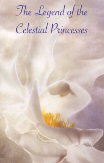 The Legend of the Celestial Princess