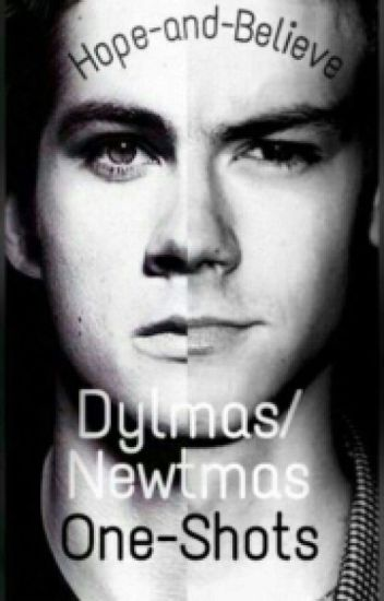 Dylmas/Newtmas One-Shots
