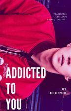 ADDICTED TO YOU || sekai by cocovio