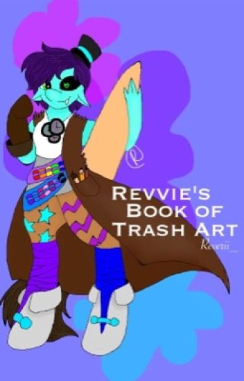 Revvie's Book of Trash Art