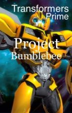 Transformers Prime: Project Bumblebee by SwitchBladeTF