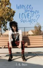Why do Bridges Love Suicides? ; «J.G.» © by jrbreen
